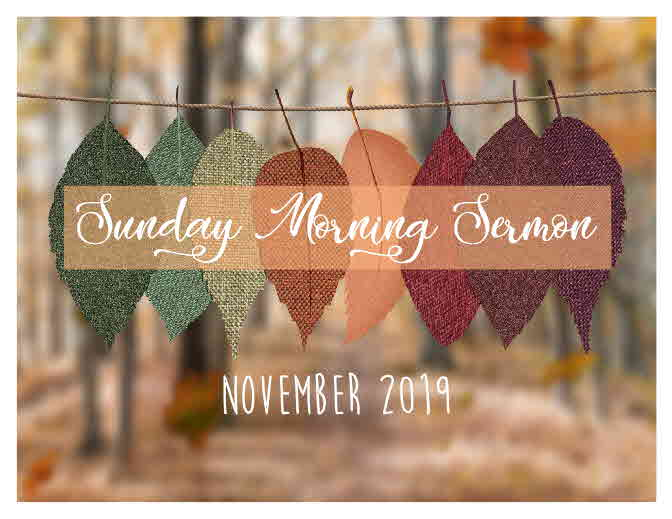 Sunday Sermon 11/3/2019