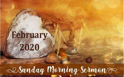 Sunday Sermon 02/16/2020